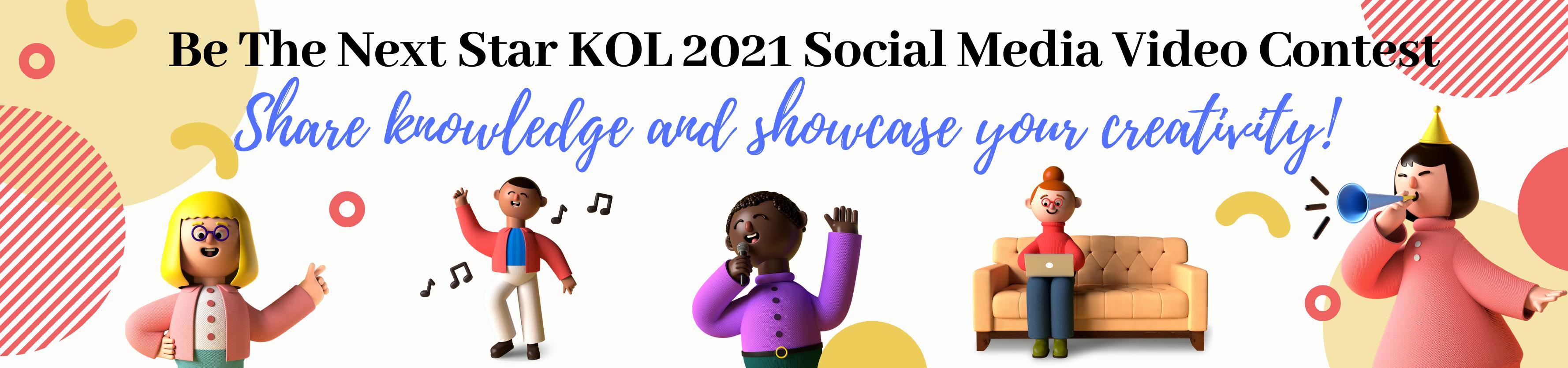 Be The Next Star KOL 2021 Social Media Video Contest